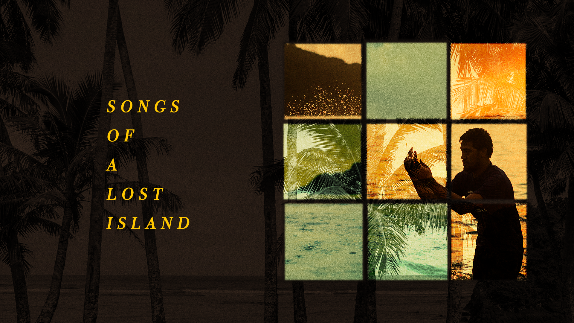 Songs of A Lost Island