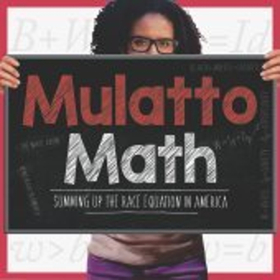 Mulatto Math